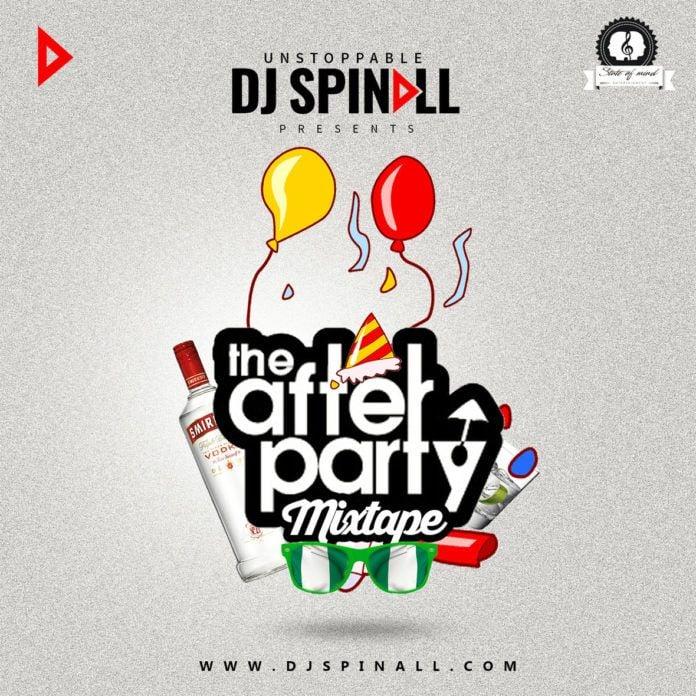 DJ Spinall - THE AFTER PARTY MIX (Mixtape) Artwork   AceWorldTeam.com