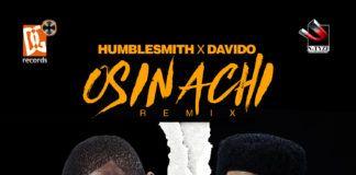 HumbleSmith ft. DavidO – OSINACHI Remix (prod. by Mixta Dimz) Artwork   AceWorldTeam.com