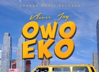 Klever Jay - OWO EKO (prod. by Shocker) Artwork | AceWorldTeam.com