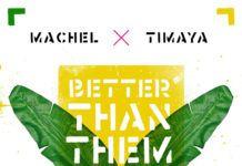 Machel Montano & Timaya - BETTER THAN THEM (Jambe-An Riddim) Artwork | AceWorldTeam.com