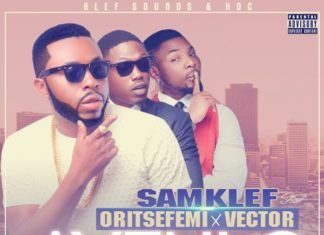 Samklef ft. Oritse Femi & Vector - AYENLO (Remix) Artwork | AceWorldTeam.com