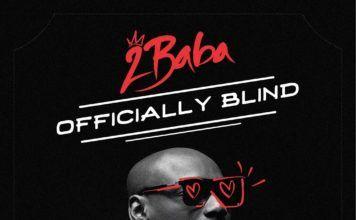 2Baba - OFFICIALLY BLIND (prod. by Spellz) Artwork | AceWorldTeam.com