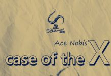 Case of the X ...written by Ace Nobis | AceWorldTeam.com