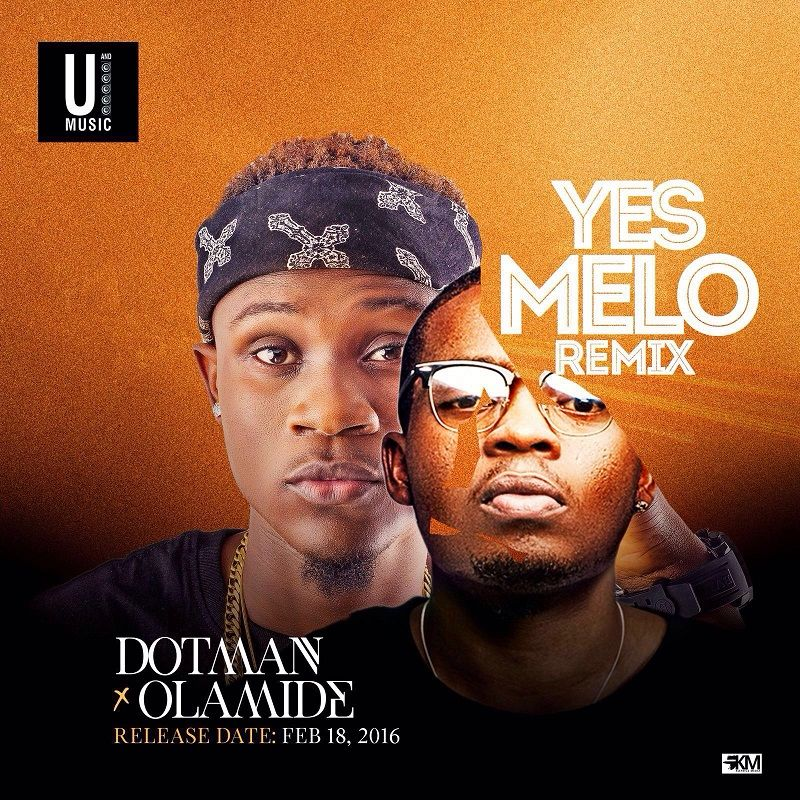 Dotman ft. Olamide – YES MELO Remix (Official Video) Artwork | AceWorldTeam.com