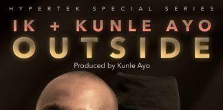 IK Osakioduwa & Kunle Ayo - OUTSIDE (a 2face Idibia Ballad) Artwork | AceWorldTeam.com
