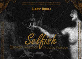 Lady Donli - SELFISH (prod. by Jay Ramsay) Artwork | AceWorldTeam.com