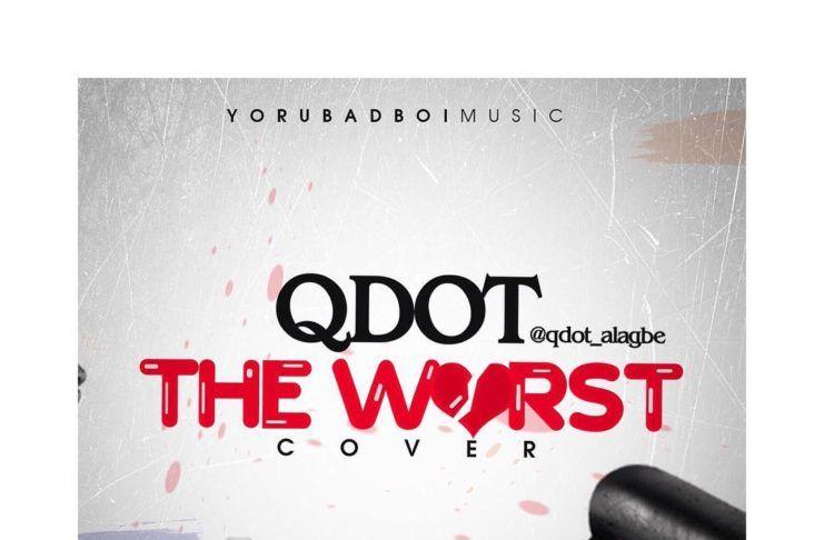 Q.Dot - THE WORST (a Jhene Aiko cover) Artwork | AceWorldTeam.com