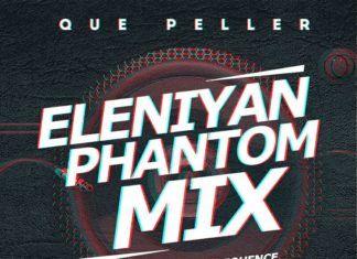 Que Peller - ELENIYAN (Phantom Mix) Artwork   AceWorldTeam.com