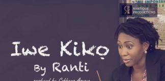 Ranti - IWE KIKO (prod. by Cobhams Asuquo) Artwork | AceWorldTeam.com