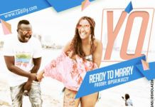 YQ - READY TO MARRY (prod. by Psalmy Jazzy) Artwork | AceWorldTeam.com