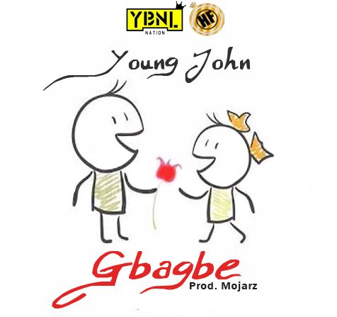 Young John - GBAGBE (prod. by Mojarz) Artwork | AceWorldTeam.com