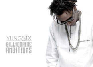Yung6ix - BILLIONAIRE AMBITIONS Artwork | AceWorldTeam.com