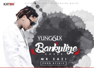 Yung6ix & Mr. Eazi - BANKULIZE (prod. by Juls) Artwork | AceWorldTeam.com