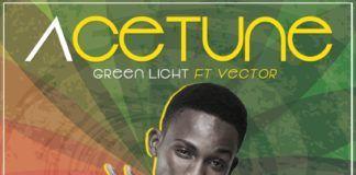 AceTune ft. Vector - GREEN LIGHT (prod. by MasterKraft) Artwork   AceWorldTeam.com