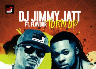 DJ Jimmy Jatt ft. Flavour - TURN UP (prod. by Del'B) Artwork | AceWorldTeam.com
