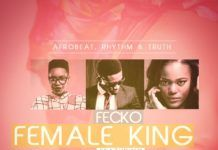 Fecko ft. Maka & Phlow - FEMALE KING (prod. by Teck Zilla) Artwork | AceWorldTeam.com