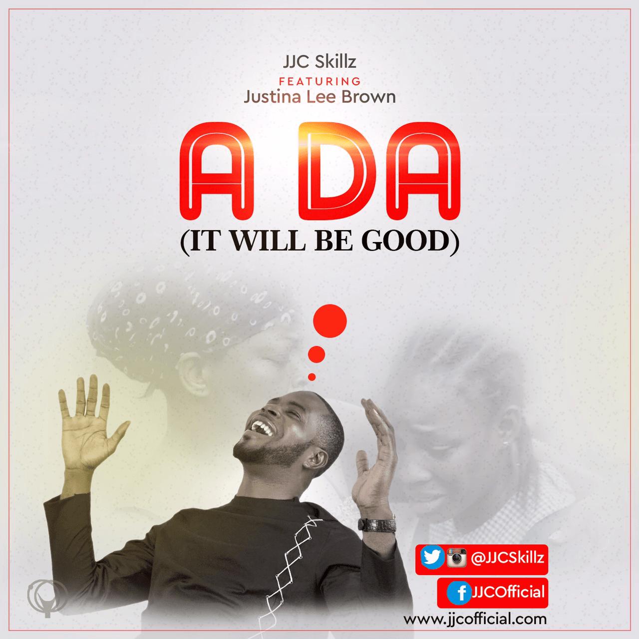 JJC ft. Justina Lee Brown - A DA (It Will Be Good) Artwork | AceWorldTeam.com