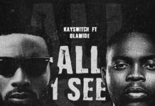 KaySwitch ft. Olamide - ALL I SEE (prod. by Pheelz) Artwork | AceWorldTeam.com