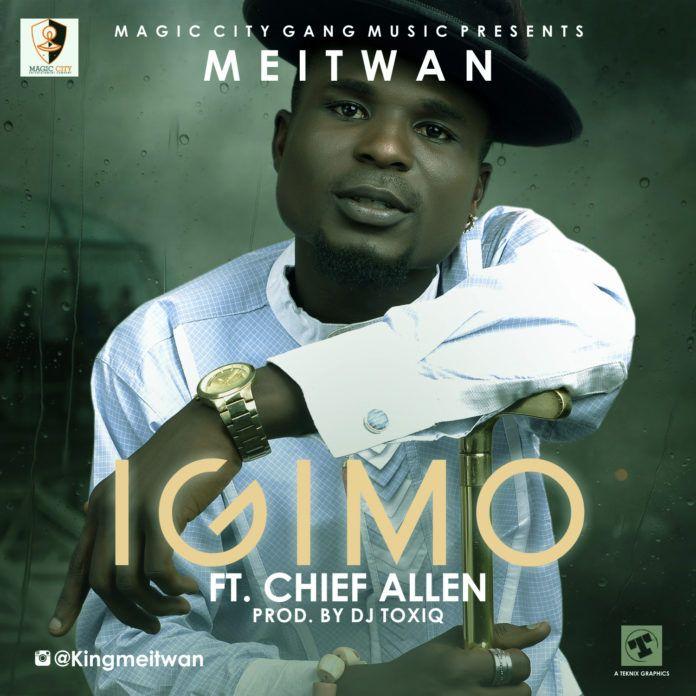 Meitwan ft. Chief Allen - IGIMO (prod. by DJ Toxiq) Artwork | AceWorlTeam.com