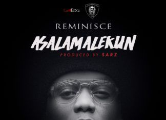 Reminisce - ASALAMALEKUN (prod. by Sarz) Artwork } AceWorldTeam.com