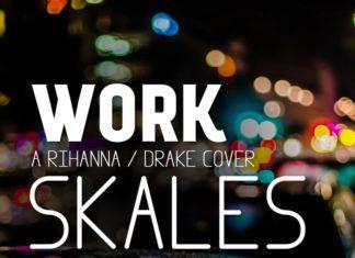 Skales - WORK (a Rihanna/Drake cover) Artwork | AceWorldTeam.com