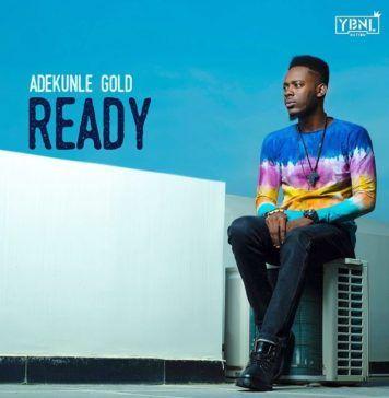 Adekunle Gold - READY (prod. by Pheelz) Artwork   AceWorldTeam.com