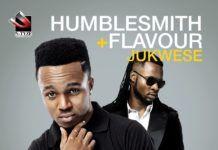 HumbleSmith ft. Flavour - JUKWESE (prod. by Mixsta Dimz) Artwork | AceWorldTeam.com