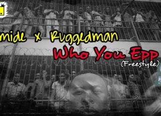 Olamide & Ruggedman - WHO YOU EPP? (Freestyle) Artwork | AceWorldTeam.com