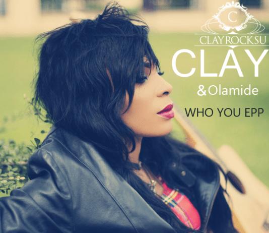 Clay & Olamide - WHO YOU EPP? (Alternative Mix) Artwork | AceWorldTeam.com