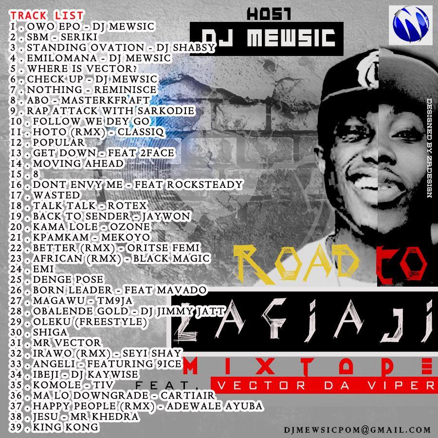 DJ Mewsic ft. Vector - ROAD TO LAFIAJI (Mixtape) Back Artwork | AceWorldTeam.com