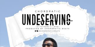 Chordratic Beats - UNDESERVING (A Father's Love) Artwork | AceWorldTeam.com