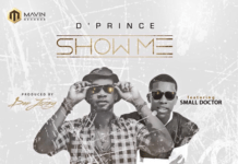 D'Prince ft. Small Doctor - SHOW ME (prod. by Don Jazzy) Artwork | AceWorldTeam.com