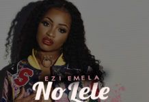 Ezi Emela - NO LELE (prod. by Omeiza) Artwork | AceWorldTeam.com