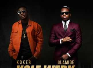 Koker ft. Olamide - KOLEWERK Remix (prod. by Reinhard Tega) Artwork | AceWorldTeam.com