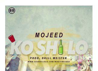 Mojeed - KO 'SHI LO (prod. by DrillMeister) Artwork | AceWorldTeam.com