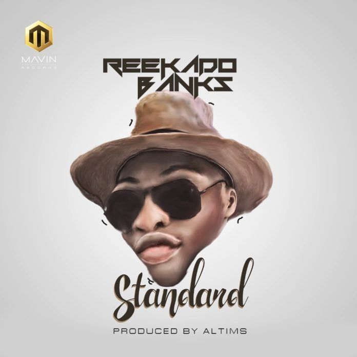 Reekado Banks - STANDARD (prod. by Altims) Artwork | AceWorldTeam.com