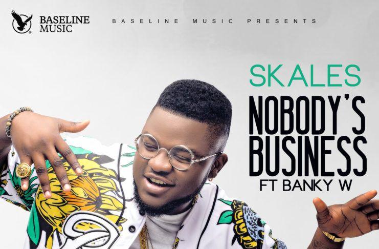 Skales ft. Banky W - NOBODY's BUSINESS (prod. by Killer Tunes) Artwork | AceWorldTeam.com