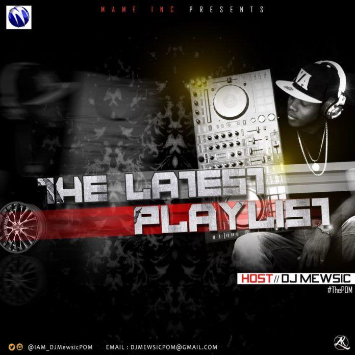 DJ Mewsic - LATEST PLAYLIST (Mixtape) Artwork | AceWorldTeam.com