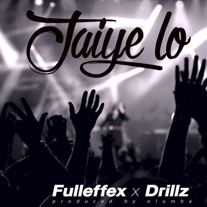 Full Effex & Drillz - JAIYE LO (prod. by Olumba) Artwork | AceWorldTeam.com
