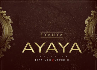 Iyanya ft. Ikpa Udo & Upper-X - AYAYA (prod. by Princeton) Artwork | AceWorldTeam.com