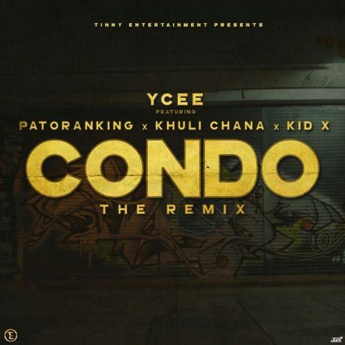 YCee ft. Patoranking, Khuli Chana & Kid X - CONDO (The Remix) Artwork | AceWorldTeam.com