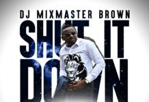 DJ MixMasterBrown ft. Xpee & Akymz - SHUT IT DOWN (Gurl Whine Riddim) Artwork | AceWorldTeam.com