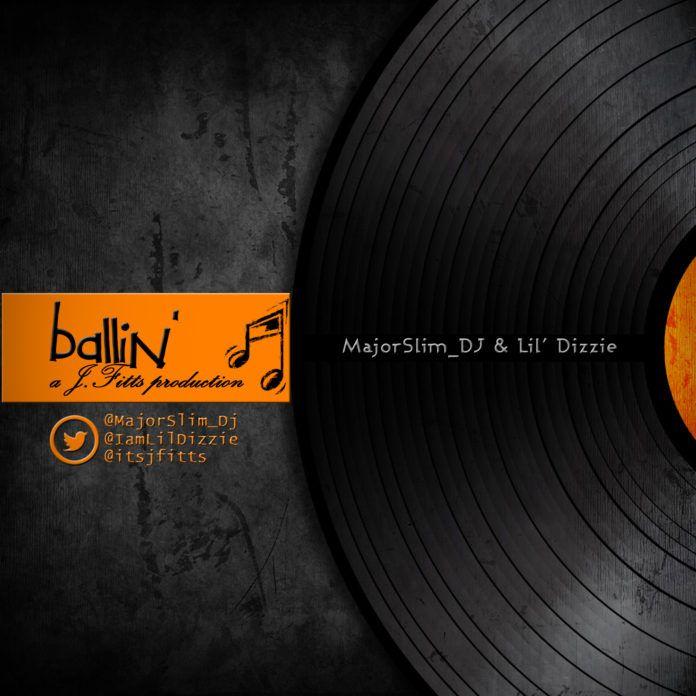 MajorSlim_DJ & Lil' Dizzie - BALLIN' (prod. by J.Fitts) Artwork | AceWorldTeam.com