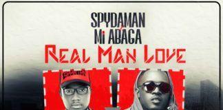 SpyDaMan ft. M.I - REAL MAN LOVE (prod. by Lisma) Artwork | AceWorldTeam.com