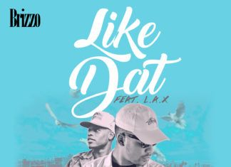 Brizzo ft. L.A.X - LIKE DAT (prod. by Kuffy) Artwork | AceWorldTeam.com
