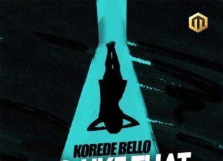 Korede Bello - DO LIKE THAT (prod. by Altims) Artwork | AceWorldTeam.com