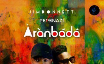 Jim Donnett ft. Pepenazi - ÀRÀNBÁDÁ (prod. by OV Beat) Artwork | AceWorldTeam.com