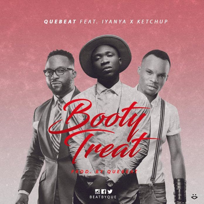 QueBeat ft. Iyanya & KetchUp - BOOTY TREAT Artwork | AceWorldTeam.com