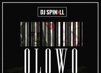 DJ Spinall ft. DavidO & Wande Coal - OLOWO Artwork | AceWorldTeam.com