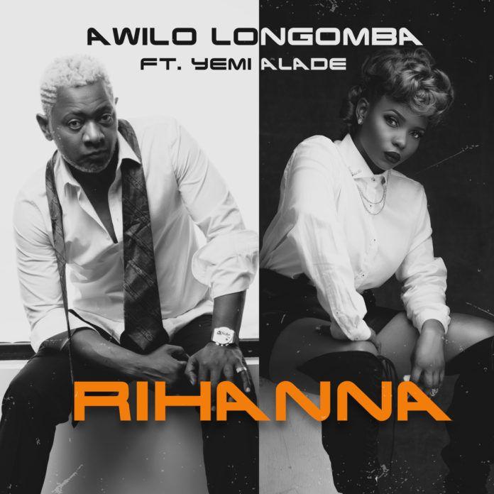 Awilo Longomba ft. Yemi Alade - RIHANNA (prod. by VTek) Artwork   AceWorldTeam.com